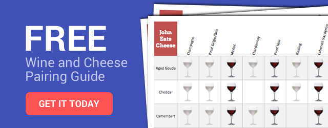 Get a free wine and cheese pairing guide